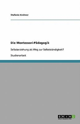 Die Montessori-Pädagogik