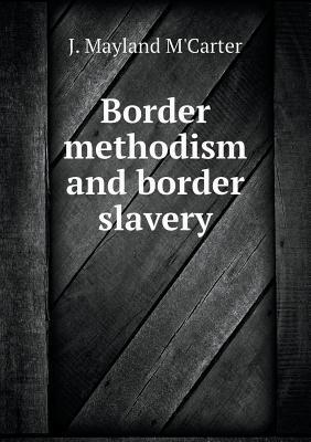 Border Methodism and Border Slavery