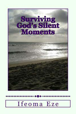 Surviving God's Silent Moments