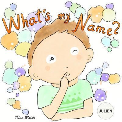 What's My Name? Juli...