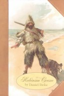 ROBINSON CRUSOE ~ The Life and Strange Surprizing Adventures of Robinson Crusoe, of York