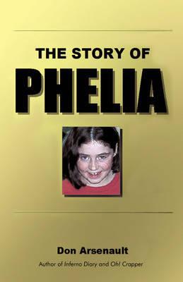 The Story of Phelia