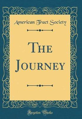The Journey (Classic Reprint)