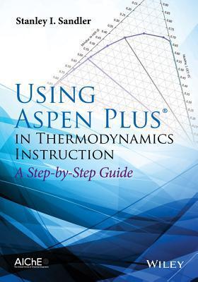 Using Aspen Plus in Thermodynamics Instruction
