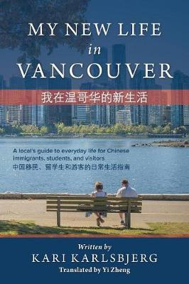 My New Life in Vancouver