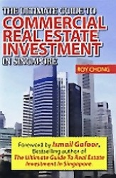 The Ultimate Guide to Commercial Real Estate Investment in Singapore