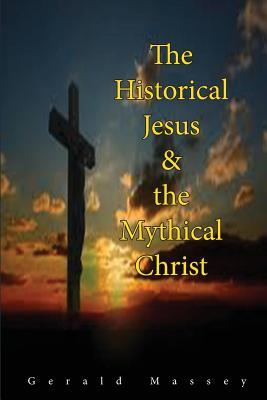The Historical Jesus and Mythical Christ