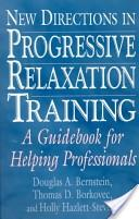 New Directions in Progressive Relaxation Training
