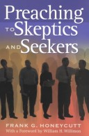 Preaching to Skeptics and Seekers