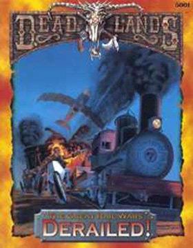 Deadlands: Derailed!