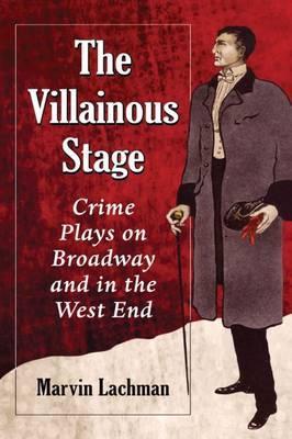 The Villainous Stage