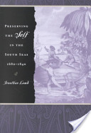 Preserving the Self in the South Seas, 1680-1840