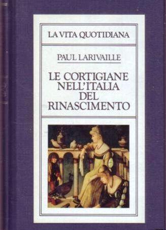 Le cortigiane nell'Italia del Rinascimento