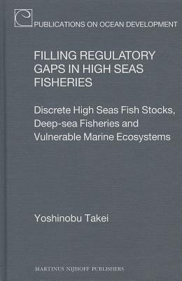 Filling Regulatory Gaps in High Seas Fisheries