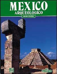 Mexico arqueologico