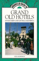 Grand Old Hotels of Southern and Central California
