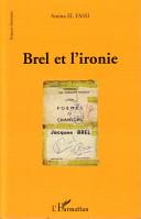 Brel et l'ironie