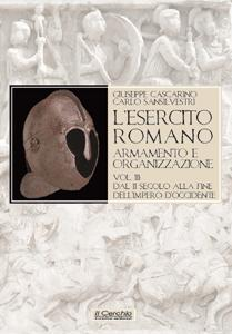 L'esercito romano. Armamento e organizzazione Vol. 3