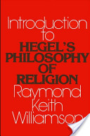 An Introduction to Hegel's Philosophy of Religion