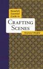 Novelists Essential Guide to Crafting Scenes