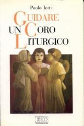 Guidare un coro liturgico