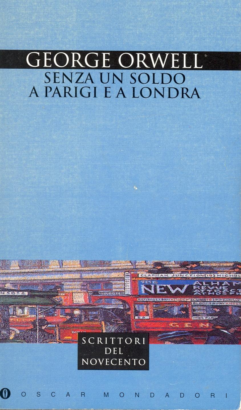 Senza un soldo a Parigi e a Londra