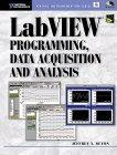 LabVIEW Programming Data Acquisition and Analysis