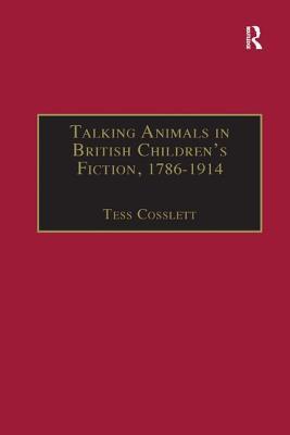 Talking Animals in British Children's Fiction, 1786–1914