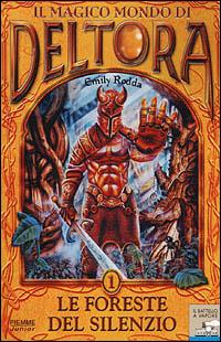 Il magico mondo di Deltora - Vol. 1