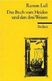 Das Buch vom Heiden und den drei Weisen