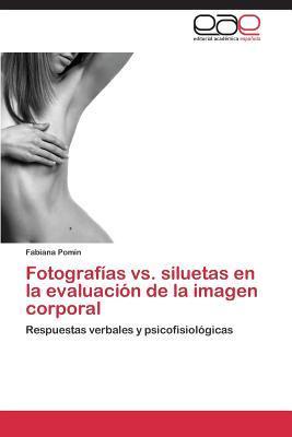 Fotografías vs. siluetas en la evaluación de la imagen corporal