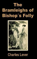 The Bramleighs of Bishop Folly
