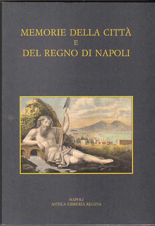 Memorie della città e del Regno di Napoli