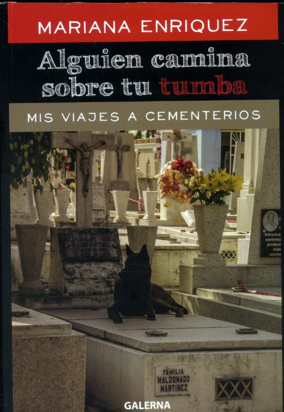 Alguien camina sobre tu tumba