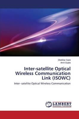 Inter-satellite Optical Wireless Communication Link (ISOWC)