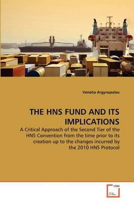 THE HNS FUND AND ITS IMPLICATIONS