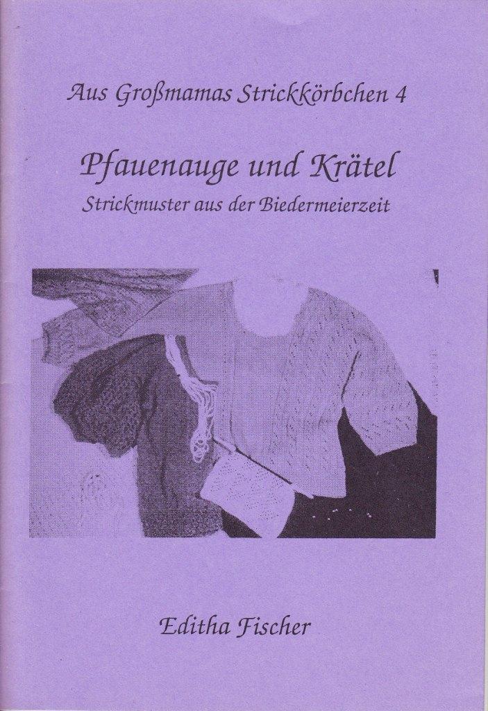 Aus Großmamas Strickkörbchen, Heft 4