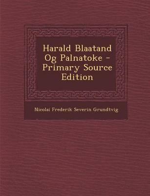 Harald Blaatand Og Palnatoke