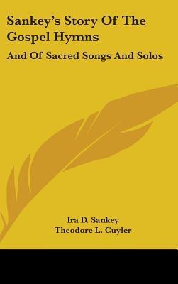 Sankey's Story of the Gospel Hymns