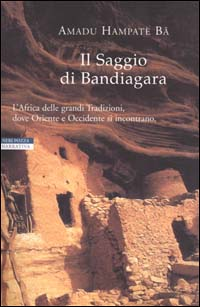 Il Saggio di Bandiagara