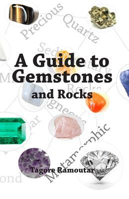 A Guide to Gemstones and Rocks