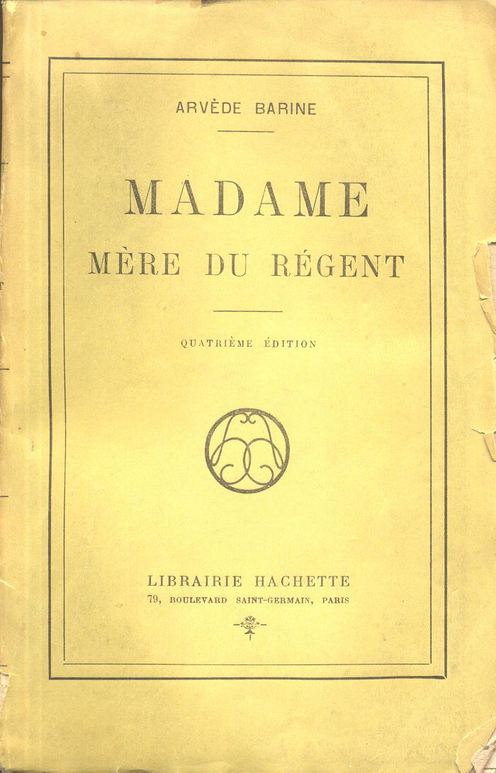 Madame, mère du Ré...