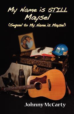 My Name Is Still Maysel