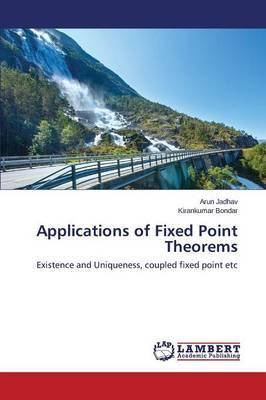 Applications of Fixed Point Theorems