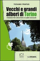 Vecchi e grandi alberi di Torino