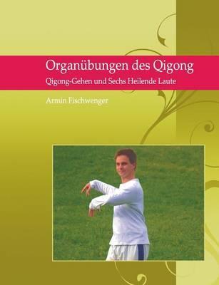 Organübungen des Qi...