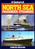 A Century of North Sea Passenger Steamers