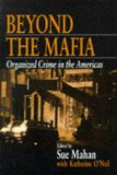Beyond the Mafia