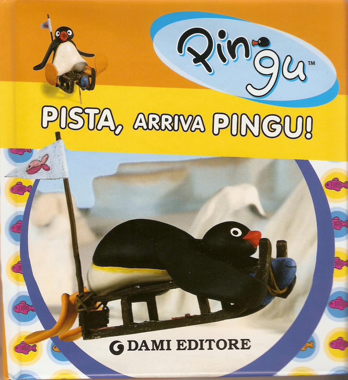 Pista, arriva Pingu!