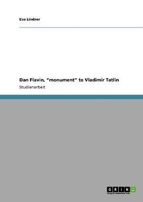 "Dan Flavin, ""monument"" to Vladimir Tatlin"